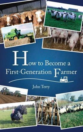 ISBN: 9781908397928 - How to Become a First Generation Farmer