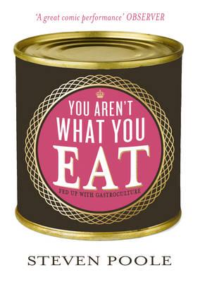 ISBN: 9781908526236 - You Aren't What You Eat