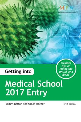 ISBN: 9781911067054 - Getting into Medical School 2017 Entry