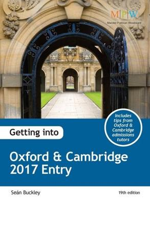 ISBN: 9781911067085 - Getting into Oxford & Cambridge 2017 Entry