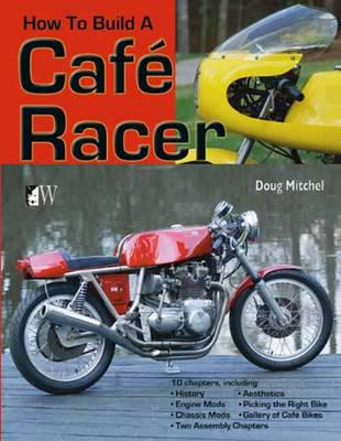 ISBN: 9781935828730 - How to Build a Cafe Racer