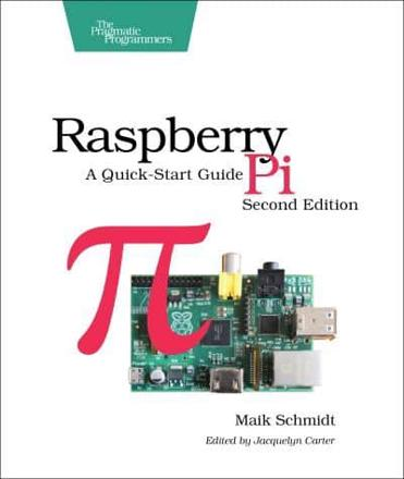 ISBN: 9781937785802 - Raspberry Pi
