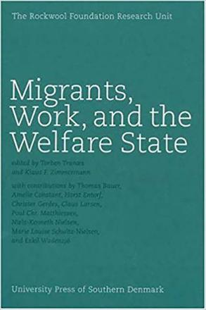 ISBN: 9788778387745 - Migrants, Work and the Welfare State