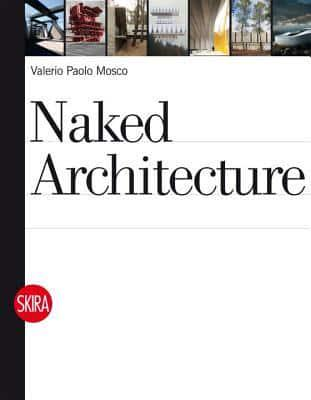ISBN: 9788857204727 - Naked Architecture
