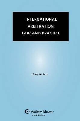 ISBN: 9789041145628 - International Arbitration: Law and Practice