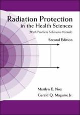 Radiation Protection in the Health Sciences