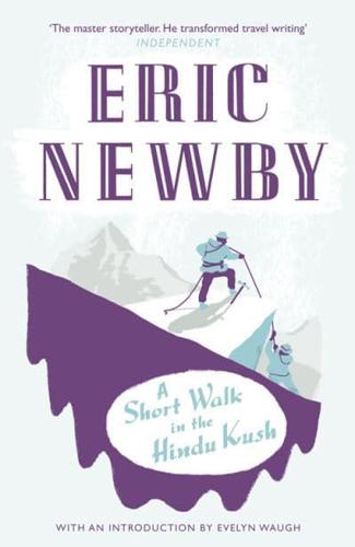 A-Short-Walk-in-the-Hindu-Kush-by-Eric-Newby-Paperback-2010
