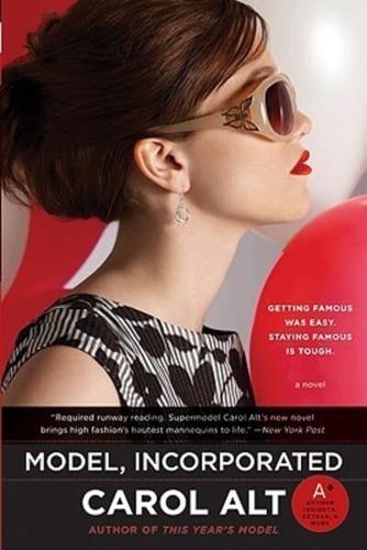Model, Incorporated by Carol Alt (Paperback / softback, 2009)