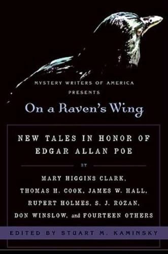 On a Raven's Wing: New Tales in Honor of Edgar Allan Poe by Mary Higgins...