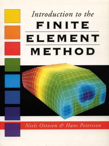 Introduction to the Finite Element Method by Niels Saabye Ottosen, Hans Peter...