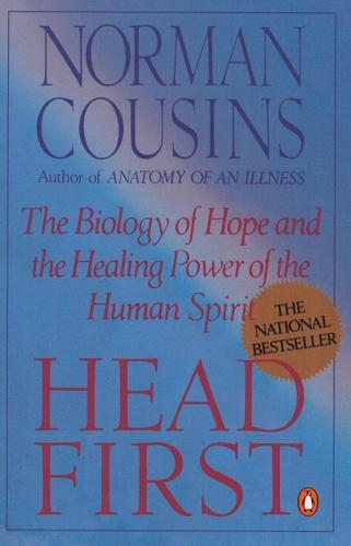 Head-First-The-Biology-of-Hope-and-the-Healing-Power-of-the-Human-Spirit-by
