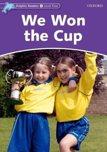 Dolphin Readers Level 4: We Won the Cup by Craig Wright