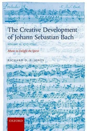 The-Creative-Development-of-Johann-Sebastian-Bach-Music-to-Delight-the