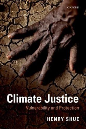 Climate Justice: Vulnerability and Protection by Henry Shue (Paperback, 2016)