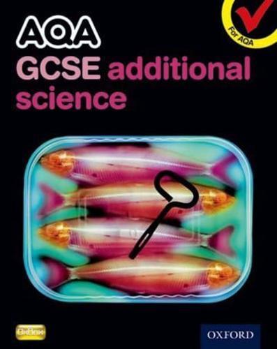 AQA-GCSE-Additional-Science-by-Graham-Bone-author-Simon-Broadley-author