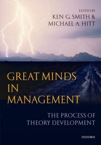 Great Minds in Management: The Process of Theory Development by Oxford...