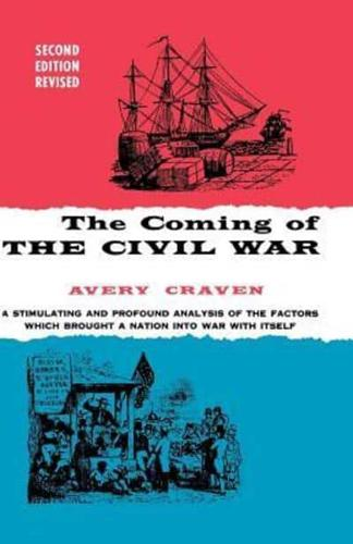 The Coming of the Civil War by Avery O. Craven (Paperback, 1966)