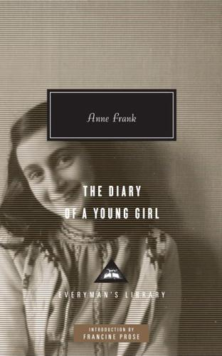 The Diary of a Young Girl by Anne Frank (author), Otto H. Frank (editor), Mir...