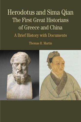 Herodotus and Sima Qian by Thomas R Martin