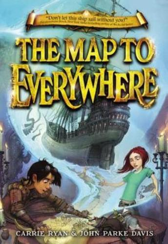 The-Map-to-Everywhere-by-John-Parke-Davis-Carrie-Ryan-Paperback-softback