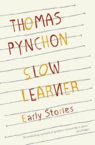 Slow-Learner-Early-Stories-by-Thomas-Pynchon-Paperback