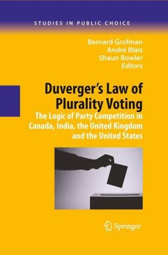 Duverger's Law of Plurality Voting: The Logic of Party Competition in Canada,...