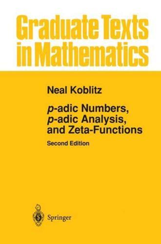 P-Adic-Numbers-P-Adic-Analysis-and-Zeta-Functions-by-Neal-Koblitz-author