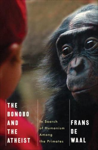The-Bonobo-and-the-Atheist-In-Search-of-Humanism-Among-the-Primates-by-Franz