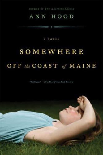 Somewhere-Off-the-Coast-of-Maine-A-Novel-by-Ann-Hood-Paperback-2008