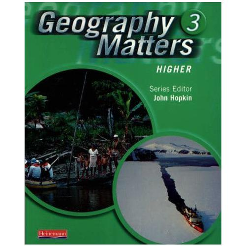 Geography-Matters-3-Higher-Pupil-Book-by-Arber-Nicola