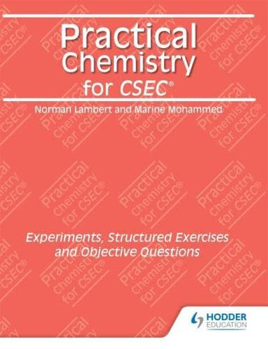 Practical-Chemistry-for-CSEC-Experiments-Structured-Exercises-and-Objective