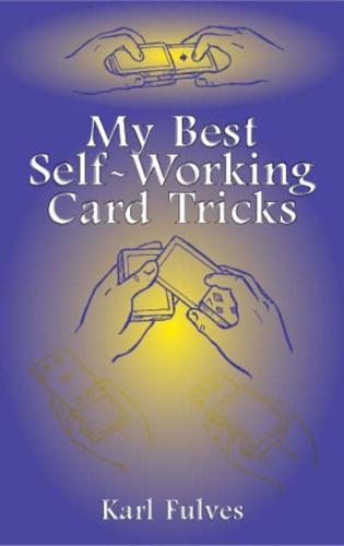 My-Best-Self-Working-Card-Tricks-by-Karl-Fulves-Hardback-2003