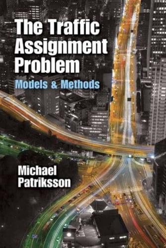 The-Traffic-Assignment-Problem-by-Michael-Patriksson-author