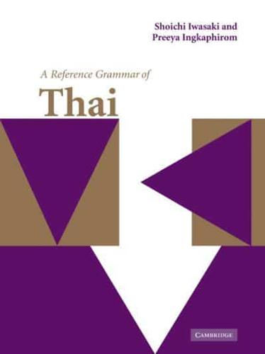 A-Reference-Grammar-of-Thai-by-Shoichi-Iwasaki-Inkapiromu-Puriya-Horie