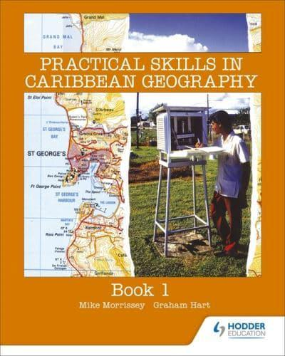 Practical-Skills-in-Caribbean-Geography-by-Mike-Morrissey-Graham-Hart