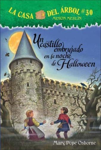 Un Castillo Embrujado En La Noche de Halloween (Haunted Castle on Hallow's...