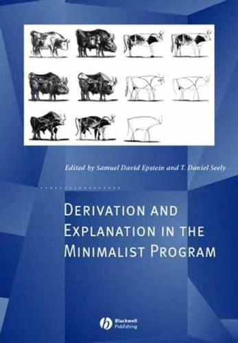 Derivation-and-Explanation-in-the-Minimalist-Program-by-Samuel-David-Epstein