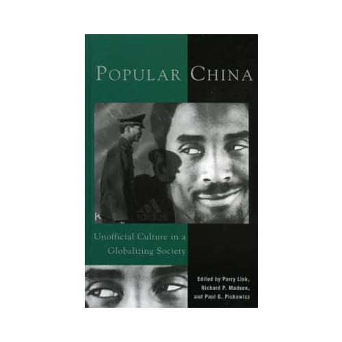 Popular-China-Unofficial-Culture-in-a-Globalizing-Society-by-Rowman-amp