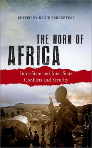 The-Horn-of-Africa-Intra-State-and-Inter-State-Conflicts-and-Security-by-Ber
