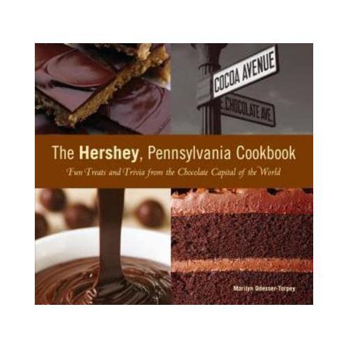 The Hershey, Pennsylvania Cookbook by Marilyn Odesser-Torpey
