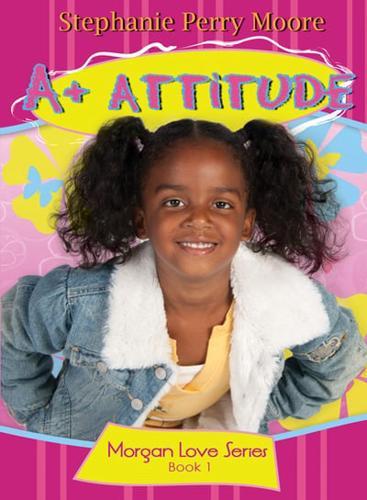 A-Attitude-by-Stephanie-Perry-Moore-Paperback-softback-2011