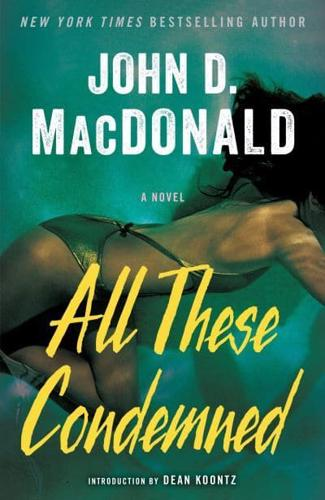 All-These-Condemned-by-John-D-MacDonald-Paperback-softback-2014