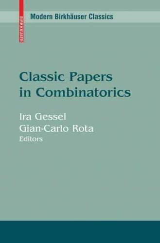 Classic-Papers-in-Combinatorics-by-Ira-Gessel-Gian-Carlo-Rota