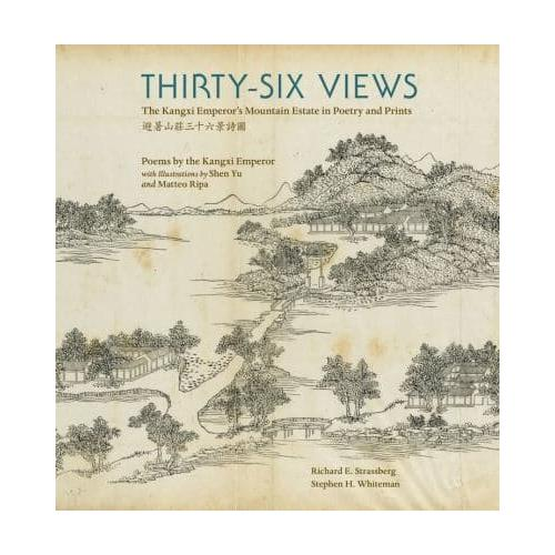 Thirty-Six-Views-The-Kangxi-Emperor-039-s-Mountain-Estate-in-Poetry-and-Prints