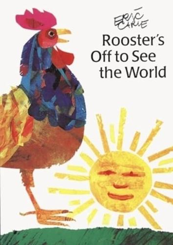 Rooster-039-s-Off-to-See-the-World-by-Eric-Carle-Hardback-1992