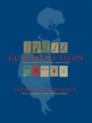 Guidebooks-to-Sin-The-Blue-Books-of-Storyville-New-Orleans-by-Pamela-D