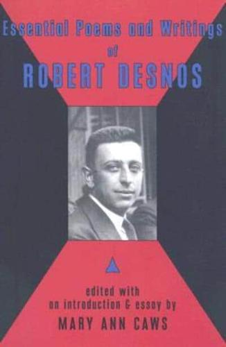 Essential-Poems-and-Writings-of-Robert-Desnos-by-Robert-Desnos-Paperback-2008