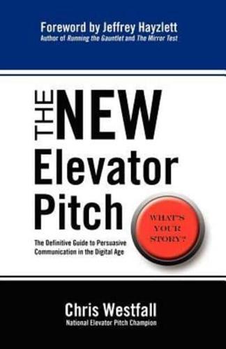 The New Elevator Pitch by Chris Westfall (Paperback / softback, 2012)