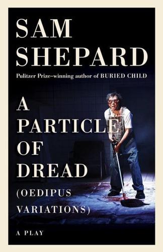 Particle-of-Dread-by-Sam-Shepard-Paperback-2017