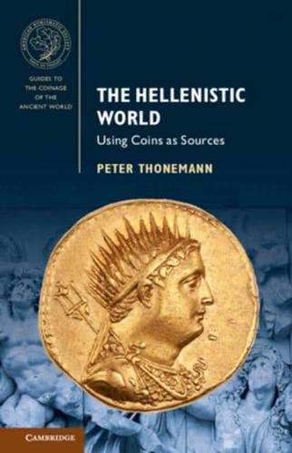 The-Hellenistic-World-Using-Coins-as-Sources-by-Peter-Thonemann-Hardback